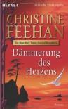 Dämmerung des Herzens  - Christine Feehan