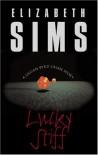 Lucky Stiff - Elizabeth Sims