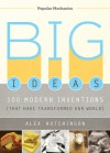Big Ideas: 100 Modern Inventions That Have Transformed Our World - Alex  Hutchinson