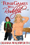 Fun and Games With Rudolph - Deanna Wadsworth