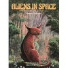 Aliens In Space: An Illustrated Guide to the Inhabited Galaxy - Steven Caldwell