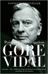 Point to Point Navigation: A Memoir - Gore Vidal