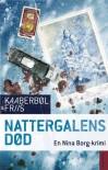Nattergalens død (in Danish) - Lene Kaaberbøl