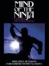 Mind Of The Ninja: Exploring The Inner Power - Kirtland C. Peterson