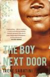 The Boy Next Door: A Novel (Trade Paperback Edition) - Irene Sabatini