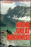 Hiking the Great Northwest - Vicki Spring, Ira Spring, Vicky Spring, Vicki Spring