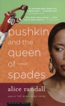 Pushkin and the Queen of Spades - Alice Randall
