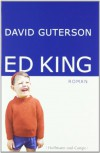 Ed King - David Guterson