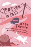 Crossed Wires - Rosy Thornton