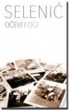 OCEVI I OCI - Slobodan Selenic
