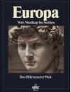 Europa: Vom Nordkap bis Sizilien (ADAC Das Bild unserer Welt) - Uwe Anhäuser