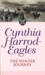 Dynasty 20: The Winter Journey: The Winter Journey - Cynthia Harrod-Eagles