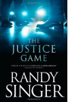 The Justice Game - Randy Singer