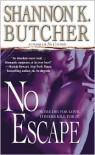 No Escape - Shannon K. Butcher