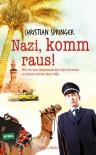 Nazi, komm raus! - Christian Springer