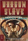 Dragon and Slave: The Third Dragonback Adventure - Timothy Zahn