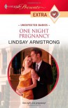 One Night Pregnancy - Lindsay Armstrong
