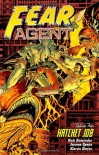 Fear Agent, Vol. 4: Hatchet Job - Rick Remender, Jerome Opeña, Michelle Madsen