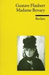Madame Bovary. - Gustave Flaubert, Manfred Hardt, Ernst Sander, Ilse Perker