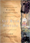 Art Held Hostage: The Story of the Barnes Collection - John Anderson