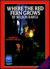 Where the Red Fern Grows - Wilson Rawls, Anthony Heald