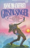 Crystal Singer -