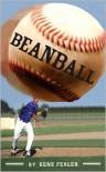 Beanball - Gene Fehler
