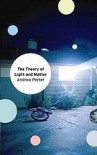 The Theory of Light and Matter - Andrew  Porter