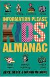 The Information Please Kids Almanac - Alice Siegel, Margo Mcloone Basta