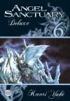 Angel Sanctuary Deluxe 6 - Kaori Yuki, Nina Olligschläger