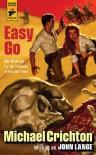 Easy Go (Hard Case Crime) - Michael Crichton;John Lange