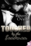 Touched by the Sandman - Beverly Ovalle