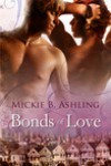 Bonds of Love (Impacted, #2) - Mickie B. Ashling