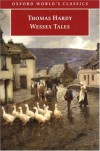 Wessex Tales - Thomas Hardy, Kathryn R. King