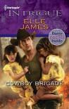 Cowboy Brigade - Elle James