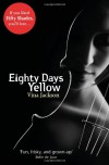Eighty Days Yellow - Vina Jackson