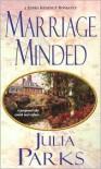 Marriage Minded - Julia Parks