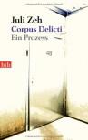 Corpus Delicti : ein Prozess - Juli Zeh