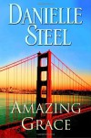 Amazing Grace - Danielle Steel