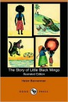 The Story of Little Black Mingo (Illustrated Edition) (Dodo Press) - Helen Bannerman
