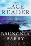 The Lace Reader - Brunonia Barry