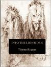 Into the Lion's Den - Tionne Rogers