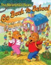 The Berenstain Bears Go Back to School - Stan Berenstain, Jan Berenstain, Mike Berenstain