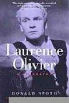 Laurence Olivier: A Biography - Donald Spoto