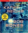 206 Bones (Temperance Brennan Series #12) - Kathy Reichs,  Read by Linda Emond