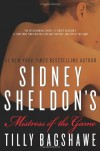 Sidney Sheldon's Mistress of the Game - Tilly Bagshawe;Sidney Sheldon
