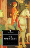 The Mabinogion - Anonymous, Gwyn Jones, Thomas Jones