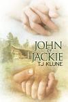 John & Jackie - TJ Klune