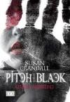 Pitch Black: Ohne Ausweg - Susan Crandall