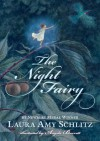 The Night Fairy - Laura Amy Schlitz